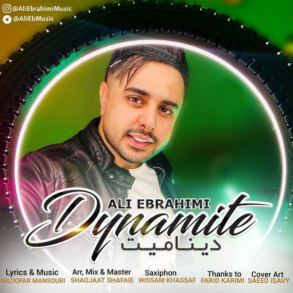 دانلود آهنگ جدید علی ابراهیمی دینامیت